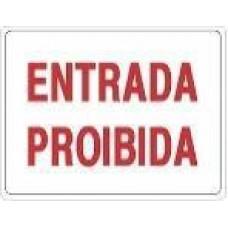 4657 - PLACA SINALIZ ENTRADA PROIBIDA 20X30